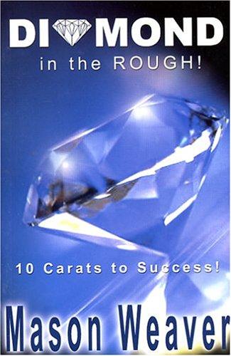 MasonWeaver-Diamond-In-the-Rough